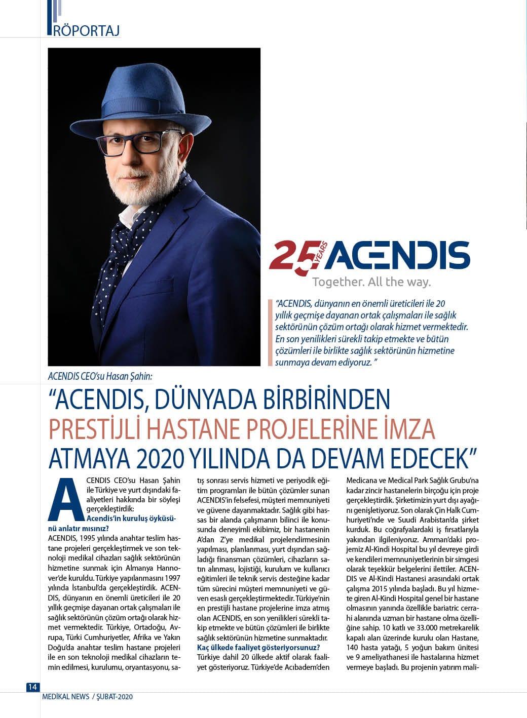 ACENDIS CEO'su Hasan Şahin'in Medikal News Dergisi 2020 Subat sayısı röportajı